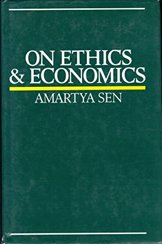9780631154945: On Ethics and Economics (The Royer lectures)