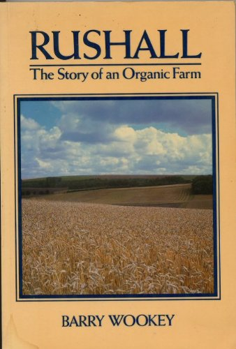 9780631155263: Rushall: The Story of an Organic Farm