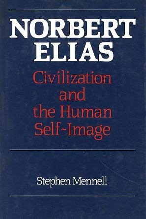 9780631155331: Norbert Elias, Civilization and the Human Sciences