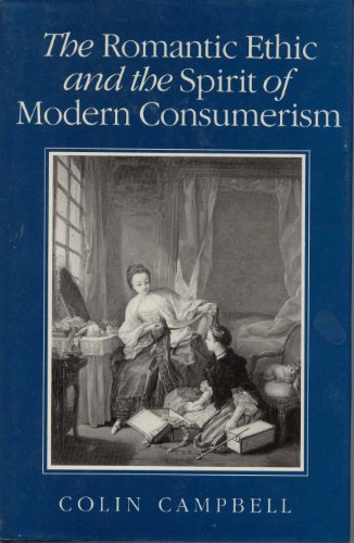 9780631155393: The Romantic Ethic and the Spirit of Modern Consumerism