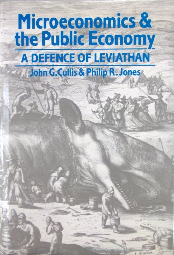 9780631155522: Microeconomics and the Public Economy : A Defence of Leviathan
