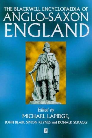 9780631155652: The Blackwell Encyclopaedia of Anglo-Saxon England