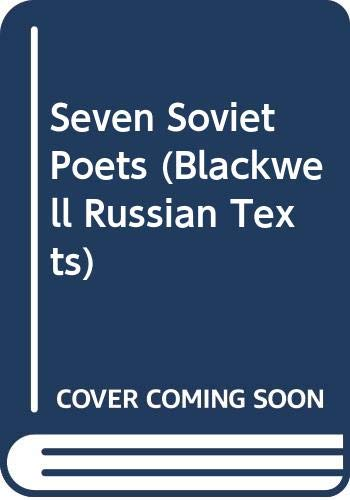 9780631155676: Seven Soviet Poets (Blackwell Russian Texts) (English and Russian Edition)