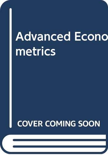 9780631155836: Advanced Econometrics