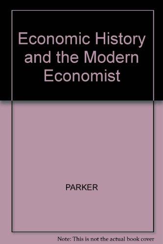 9780631155850: Economic History and the Modern Economist
