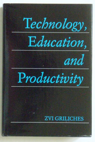 9780631156147: Technology, Education and Productivity: Essays in Applied Econometrics