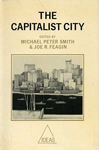 9780631156185: The Capitalist City: Global Restructuring and Community Politics (Ideas)