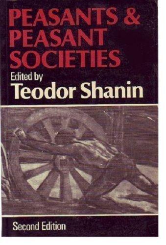 9780631156192: Peasants and Peasant Societies