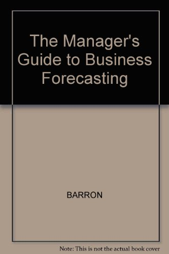 9780631156277: The Manager's Guide to Business Forecasting