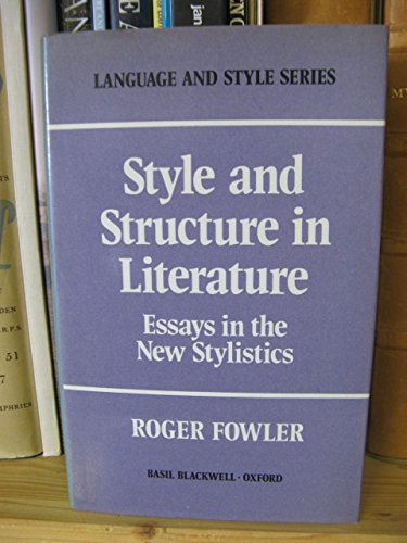9780631156406: Style and Structure in Literature: Essays in the New Stylistics (Language & Style)