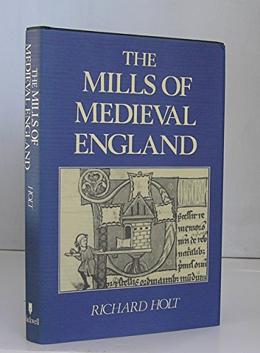 9780631156925: The Mills of Medieval England