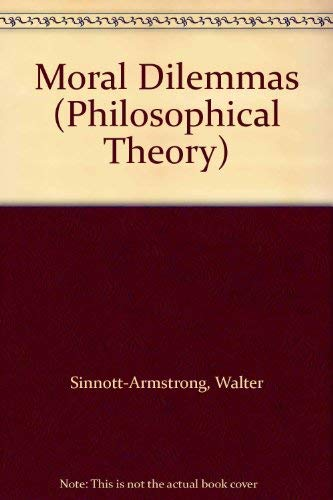 9780631157083: Moral Dilemmas (Philosophical Theory)