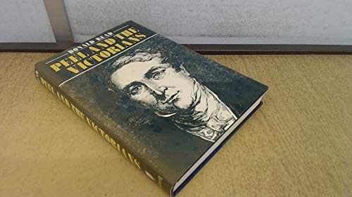 Peel and the Victorians : Leadership and: Read, Donald