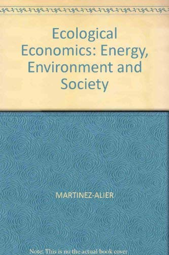 9780631157397: Ecological Economics: Energy, Environment and Society