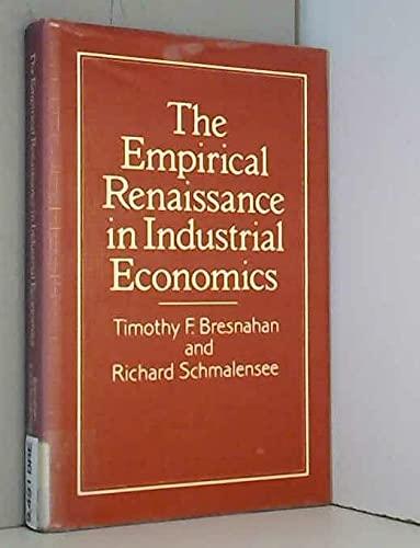 9780631157434: The Empirical Renaissance in Industrial Economics (