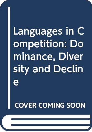 9780631157441: Languages in Competition: Dominance, Diversity and Decline (The language library)