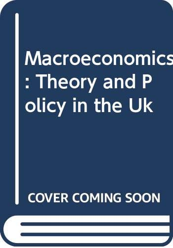 9780631157632: Macroeconomics: Theory and Policy in the Uk