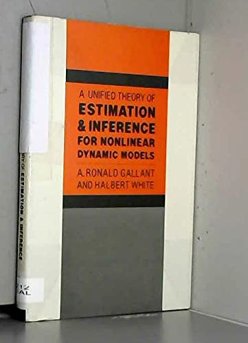 A Unified Theory of Estimation and Inference for Nonlinear Dynamic Models: Gallant, A. Ronald; ...