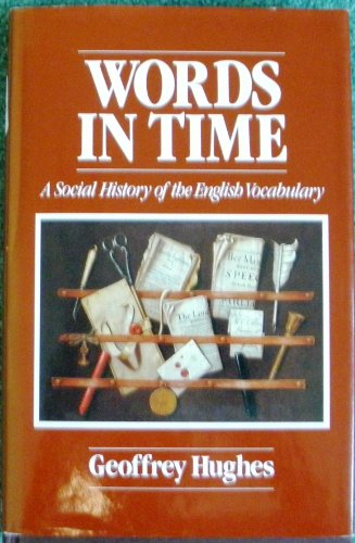 9780631158325: Words in Time: Social History of English Vocabulary