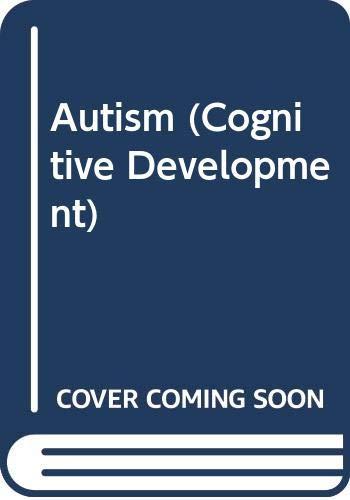 9780631158332: Autism (Cognitive Development)