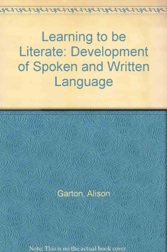 9780631158349: Learning to be Literate: Development of Spoken and Written Language