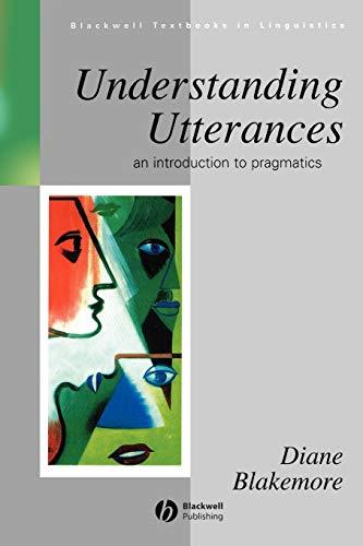 9780631158677: Understanding Utterances: An Introduction to Pragmatics