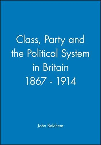 9780631158769: Class Party and the Political System (Historical Association Studies)