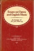9780631158905: Essays in Opera and English Music: In Honour of Sir Jack Westrup