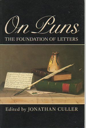 9780631158943: On Puns: The Foundation of Letters