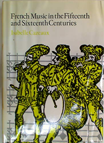 9780631159001: French Music in the Fifteenth and Sixteenth Centuries (Blackwell's music series)