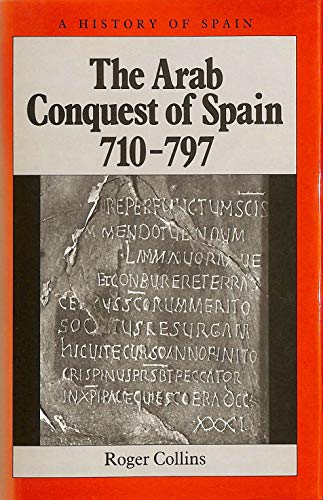 9780631159230: The Arab Conquest of Spain, 710-797 (History of Spain)