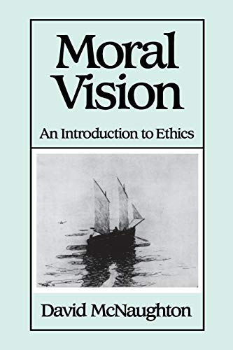 9780631159452: Moral Vision: An Introduction to Ethics