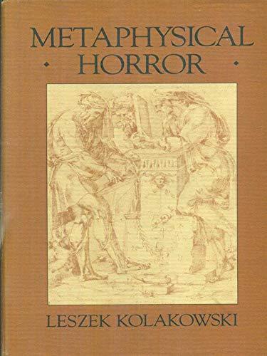 Metaphysical Horror (0631159592) by Leszek Kolakowski