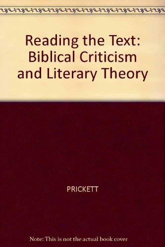 9780631160120: Reading the Text: Biblical Criticism and Literary Theory