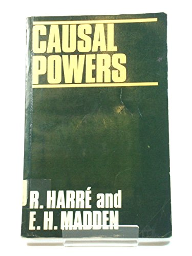 9780631160403: Causal Powers: Theory of Natural Necessity