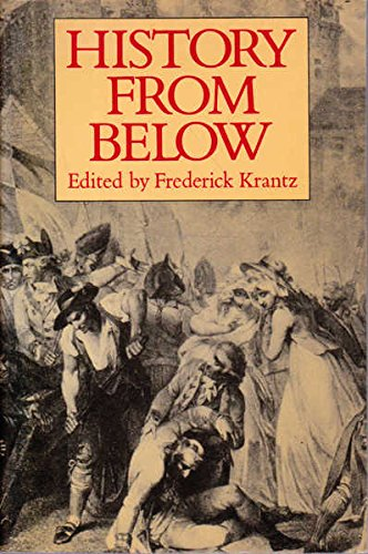 9780631160427: History from Below: Studies in Popular Protest and Popular Ideology