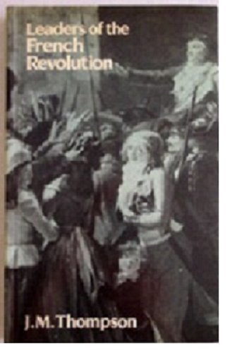 9780631160632: Leaders of the French Revolution