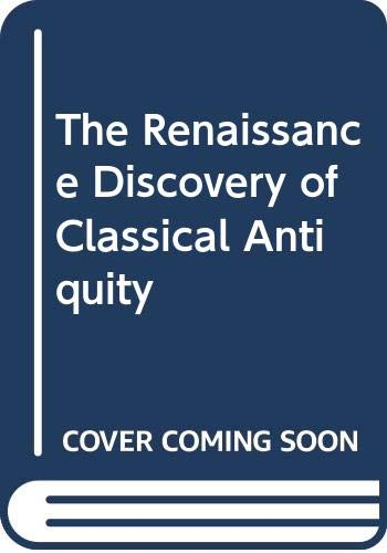 9780631160779: The Renaissance Discovery of Classical Antiquity