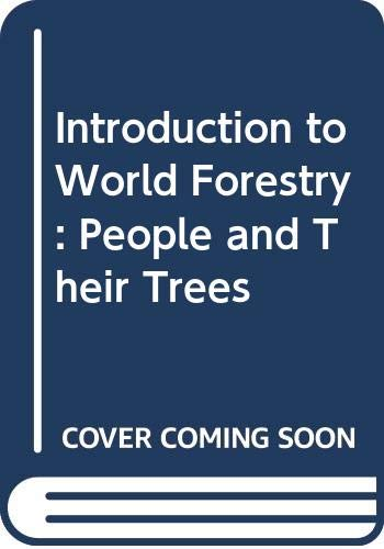 9780631161332: Introduction to World Forestry: People and Their Trees