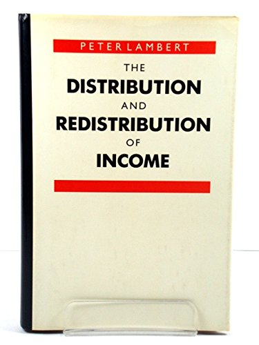 9780631161745: The Distribution and Redistribution of Income: A Mathematical Analysis