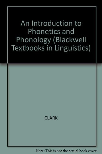 9780631161813: An Introduction to Phonetics and Phonology