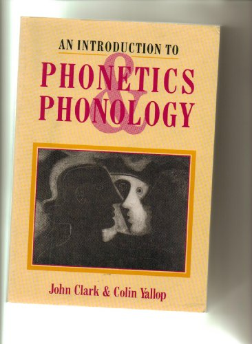 9780631161820: An Introduction to Phonetics and Phonology