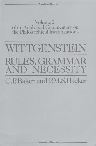 9780631161882: Wittgenstein: Rules, Grammar and Necessity: An Analytical Commentary on the Philosophical Investigations (Wittgenstein Rules, Grammar & Necessity) (v. 2)