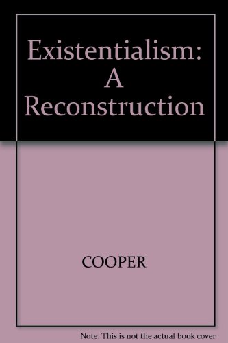 9780631161912: Existentialism: A Reconstruction