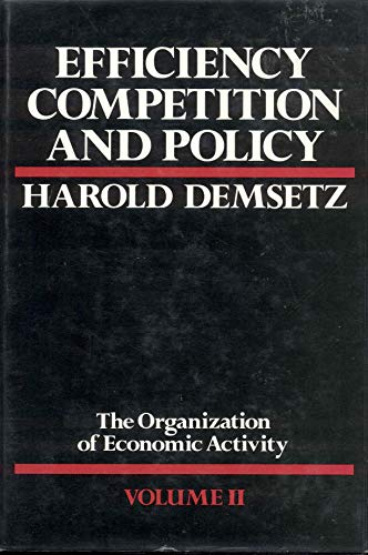 9780631161974: Efficiency, Competition, and Policy (The Organization of Economic Activity, Vol 2)