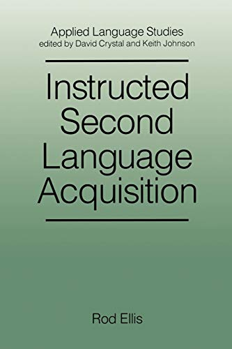 9780631162025: Instructed Second Language Acquisition: Learning in the Classroom