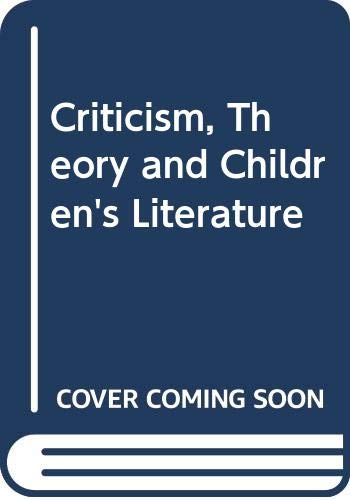 9780631162292: Criticism, Theory and Children's Literature