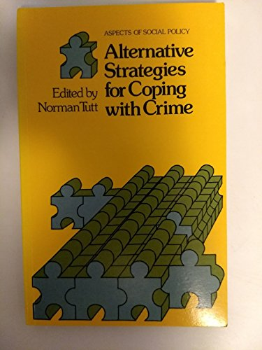 9780631162506: Alternative Strategies for Coping with Crime (Aspects of social policy)