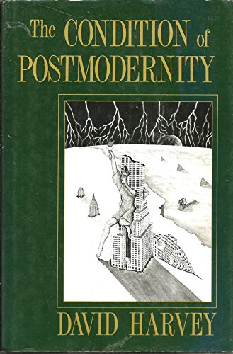 9780631162926: The Condition of Postmodernity: An Enquiry into the Origins of Cultural Change