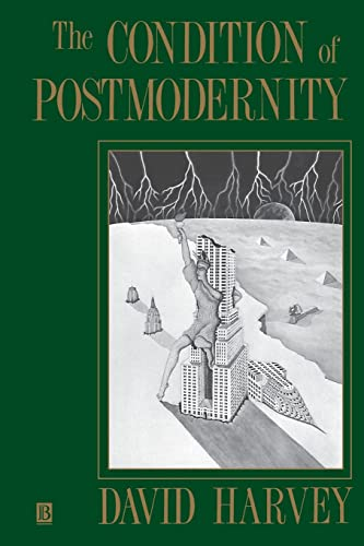 9780631162940: The Condition of Postmodernity: An Enquiry into the Origins of Cultural Change